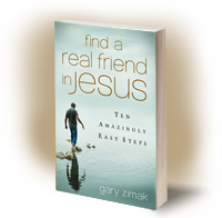 Find A Real Friend In Jesus by Catholic speaker and author Gary Zimak offers suggestions for becoming better friends with Jesus
