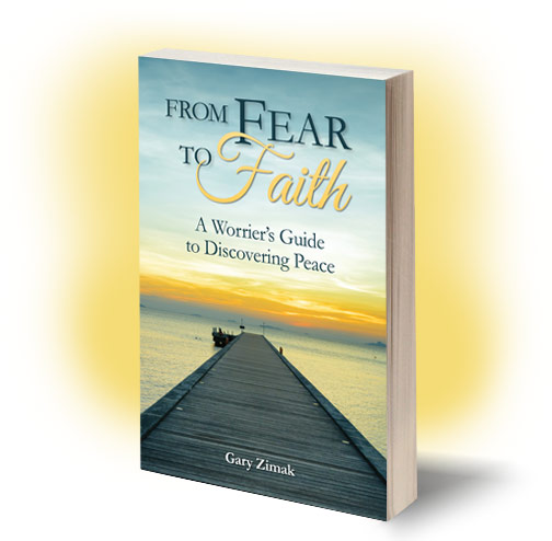 Catholic speaker and author Gary Zimak offers suggestions for moving from fear to faith.