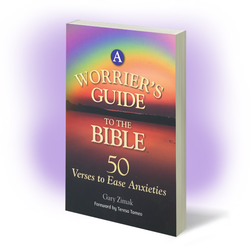 Catholic speaker and author Gary Zimak provides Bible verses to help you stop worrying in A Worrier's Guide To The Bible