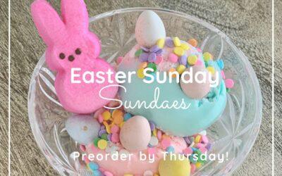 Easter Sunday Sundaes!