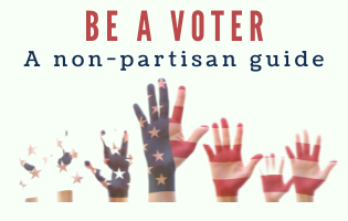 raised hands with text BE A VOTER a non-partisan guide