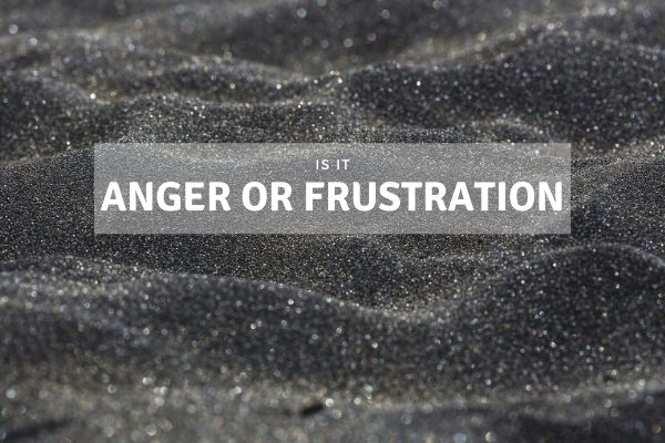Is it Anger or Frustration?