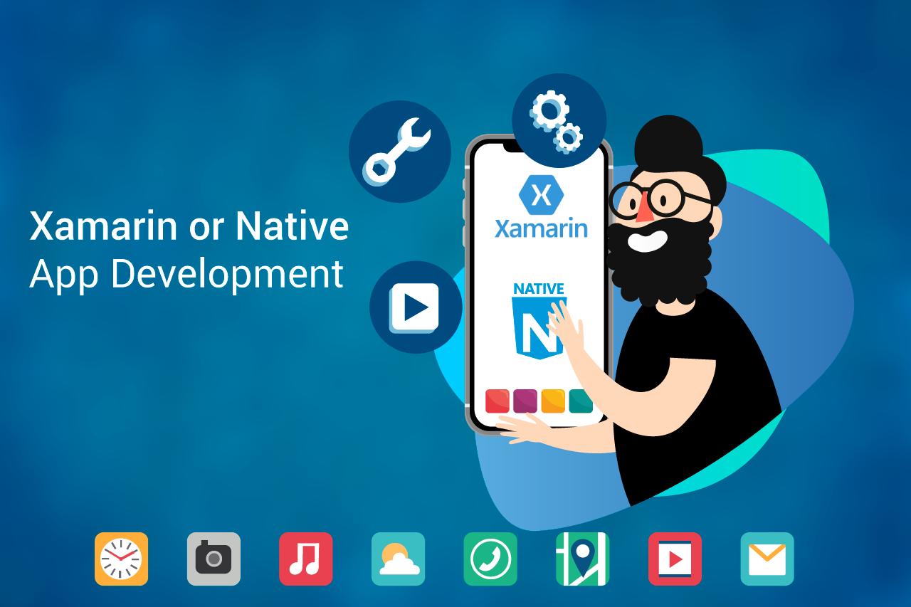 Xamarin Or Native App Development