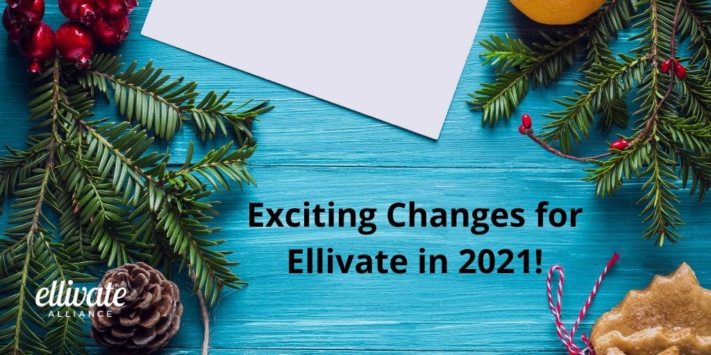 Exciting Changes for Ellivate in 2021!