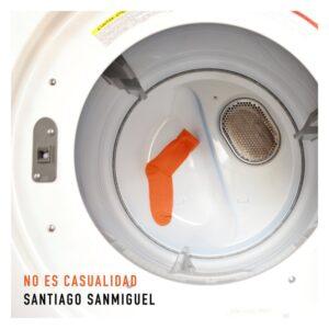 Santiago Sanmiguel - No Es Casualidad