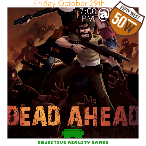 VR Zombie Survival Arena @ 50West Brewing Hosted by Objective Reality Games