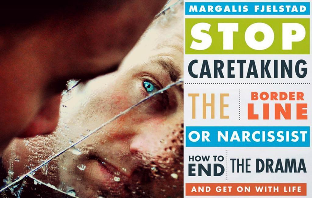Stop Caretaking Narcissists