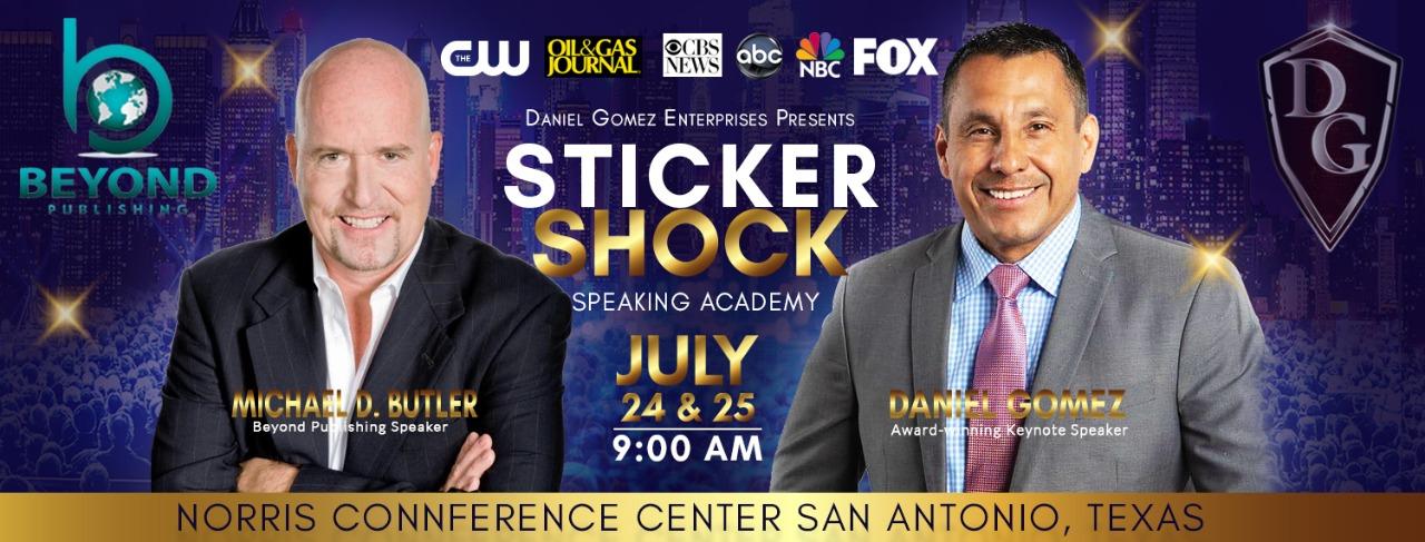 Michael D. Butler & Beyond Publishing Sponsor Sticker Shock Speaking Academy & Daniel Gomez San Antonio TX