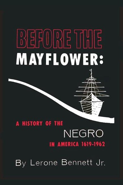 before-the-mayflower-a-history-of-the-negro-in-america-1619-1962-2016-edition