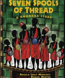 kwanzaa-seven-spools-of-thread-a-kwanzaa-story