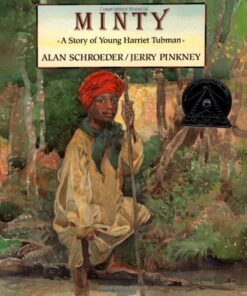 minty-a-story-of-young-harriet-tubman