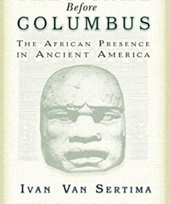 they-came-before-columbus-the-african-presence-in-ancient-america