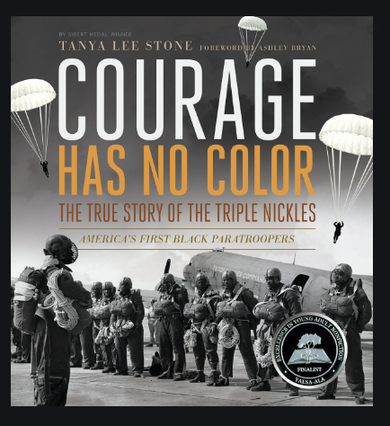 courage-has-no-color-the-true-story-of-the-triple-nickles-americas-first-black-paratroopers