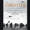 forgotten-the-untold-story-of-d-days-black-heroes-at-home-and-at-war