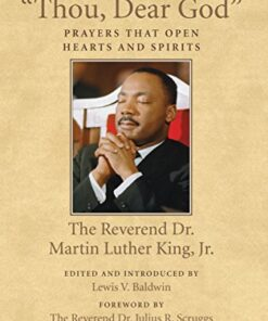 thou-dear-god-prayers-that-open-hearts-and-spirits-large-print-16pt-by-martin-luther-king-jr
