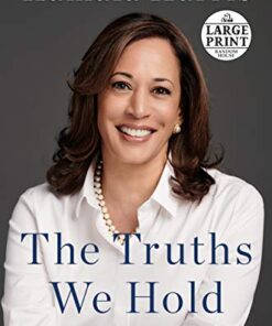 the-truths-we-hold-large-print-edition