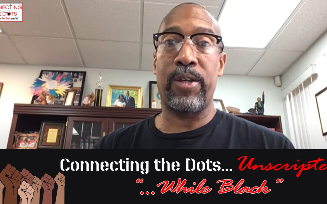 """Unscripted – """"__________ (While Black)"""""""