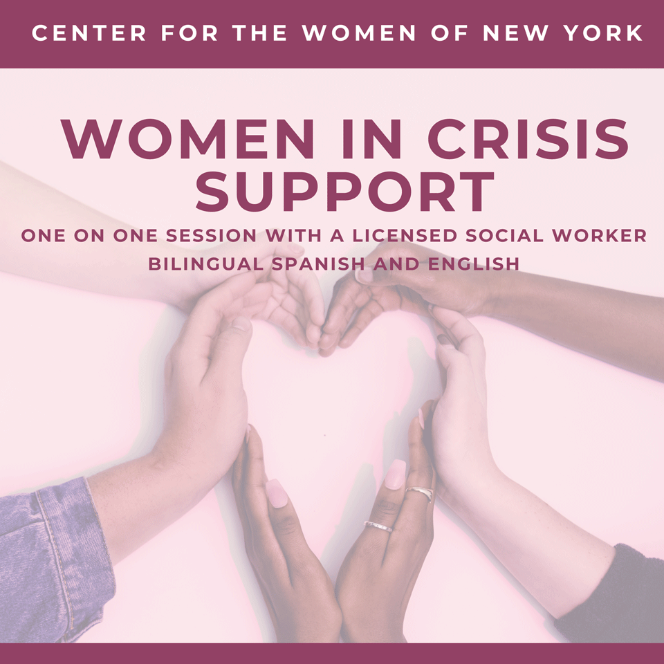 Women in Crisis Support. One on one session with a licensed social worker. Bilingual Spanish and English