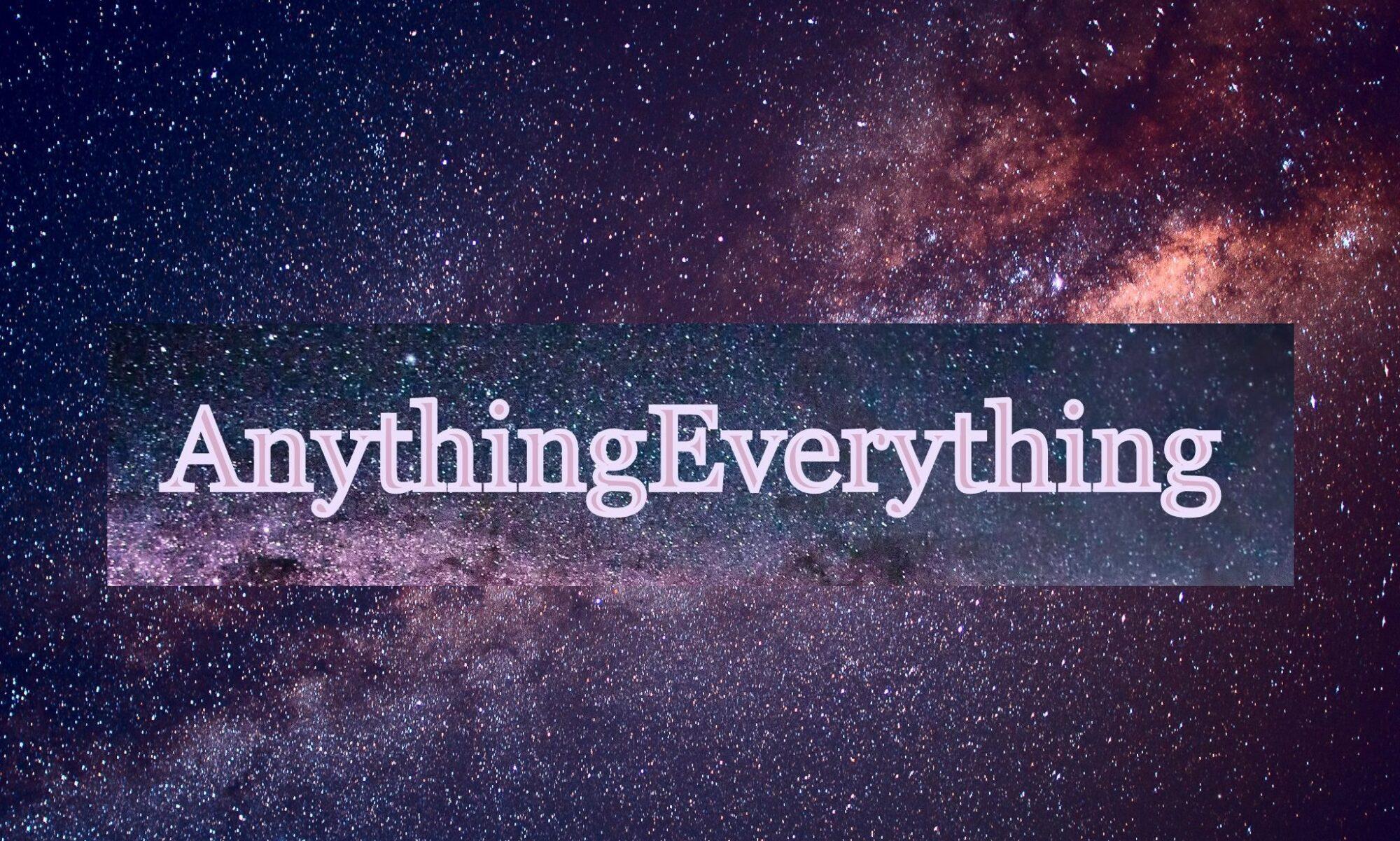 AnythingEverything