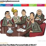 When Can You Make Personal Calls at Work? by Claire Suddath | Career Tips