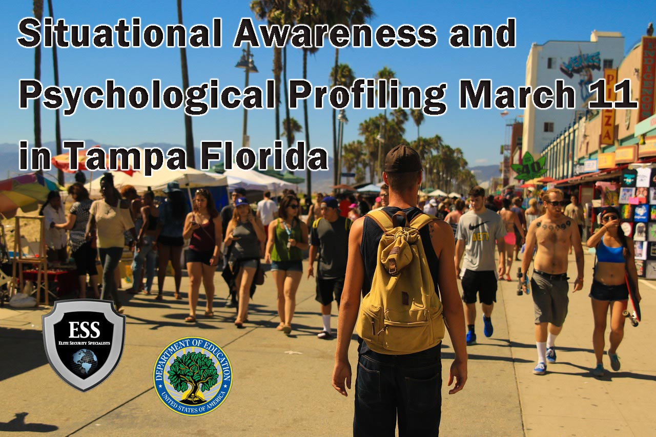 Situational Awareness and Psychological Profiling Training in Tampa March 11 at ESS