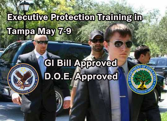 Executive Protection Training in Tampa May 7-9 - Fast Start Bodyguard Training