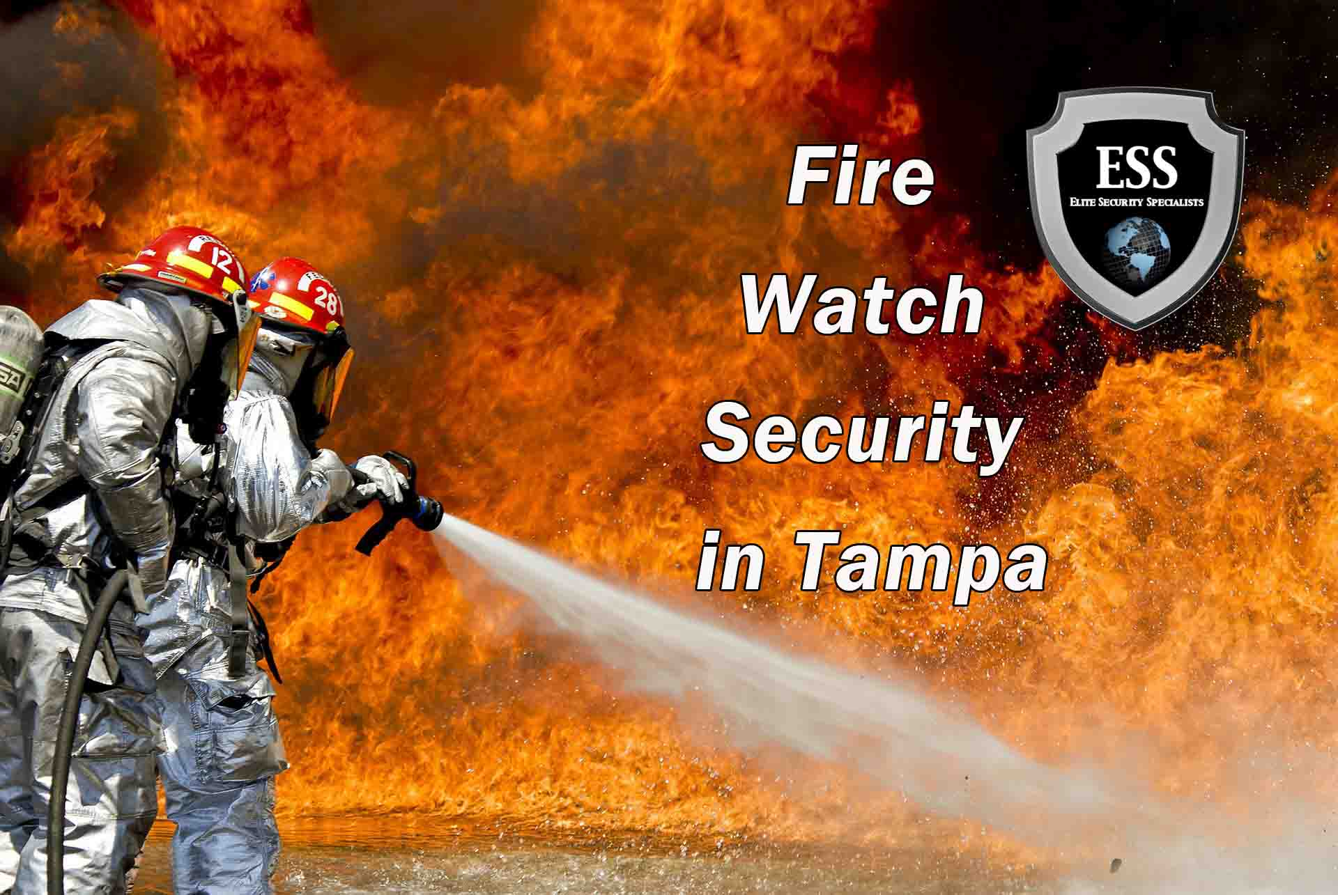 Fire Watch Security in Tampa