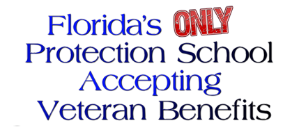 Florida's Only Protection School Accepting Veteran Benefits