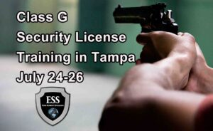 Class G Security License Training in Tampa JULY