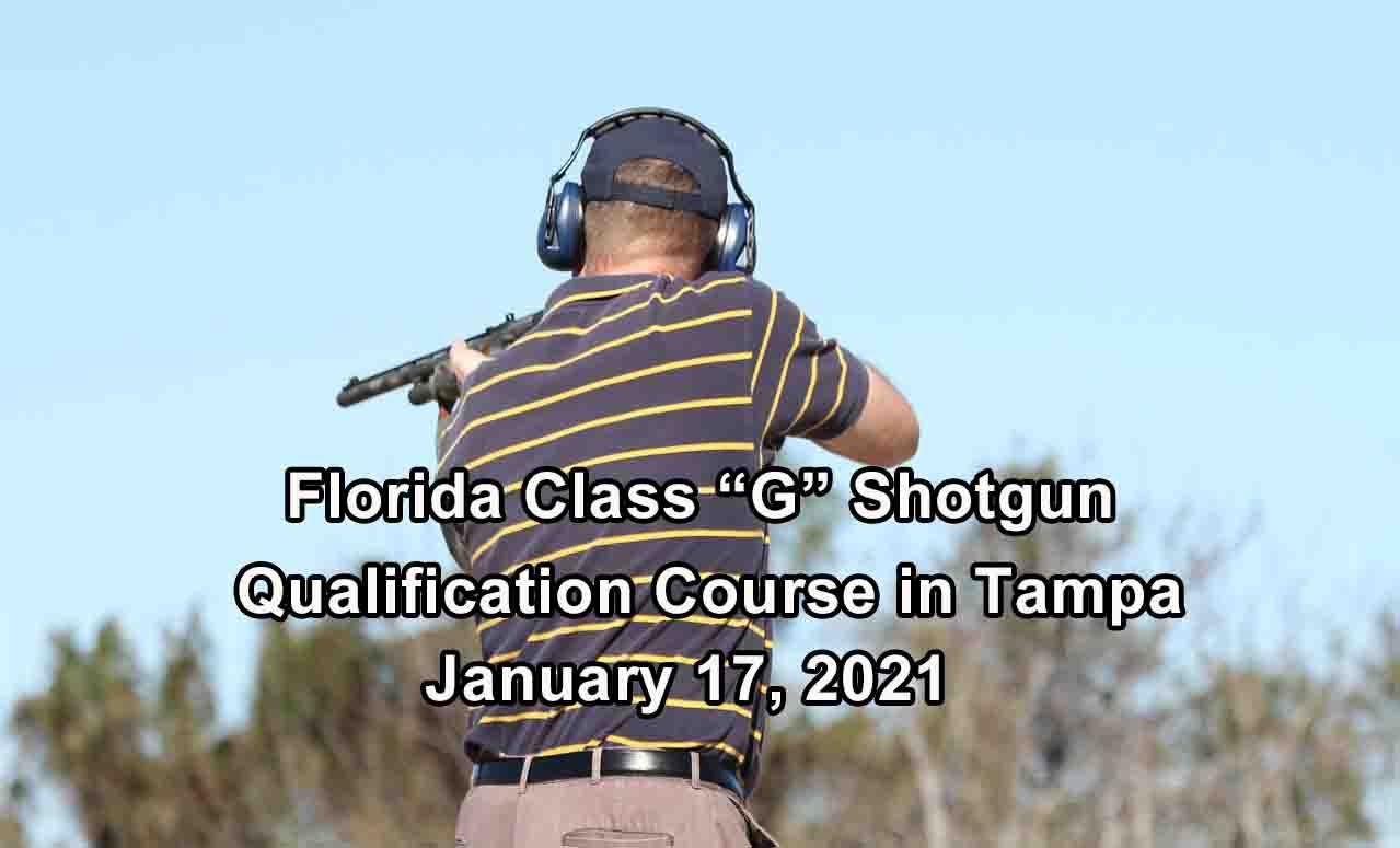Florida Class G Shotgun Training in Tampa JAN