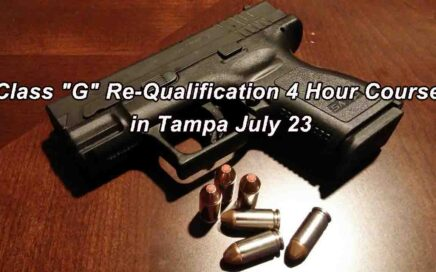 Class G Re-Qualification 4 Hour Course in Tampa July 23