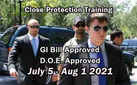 GI Bill Approved Executive Protection Training - July 2021