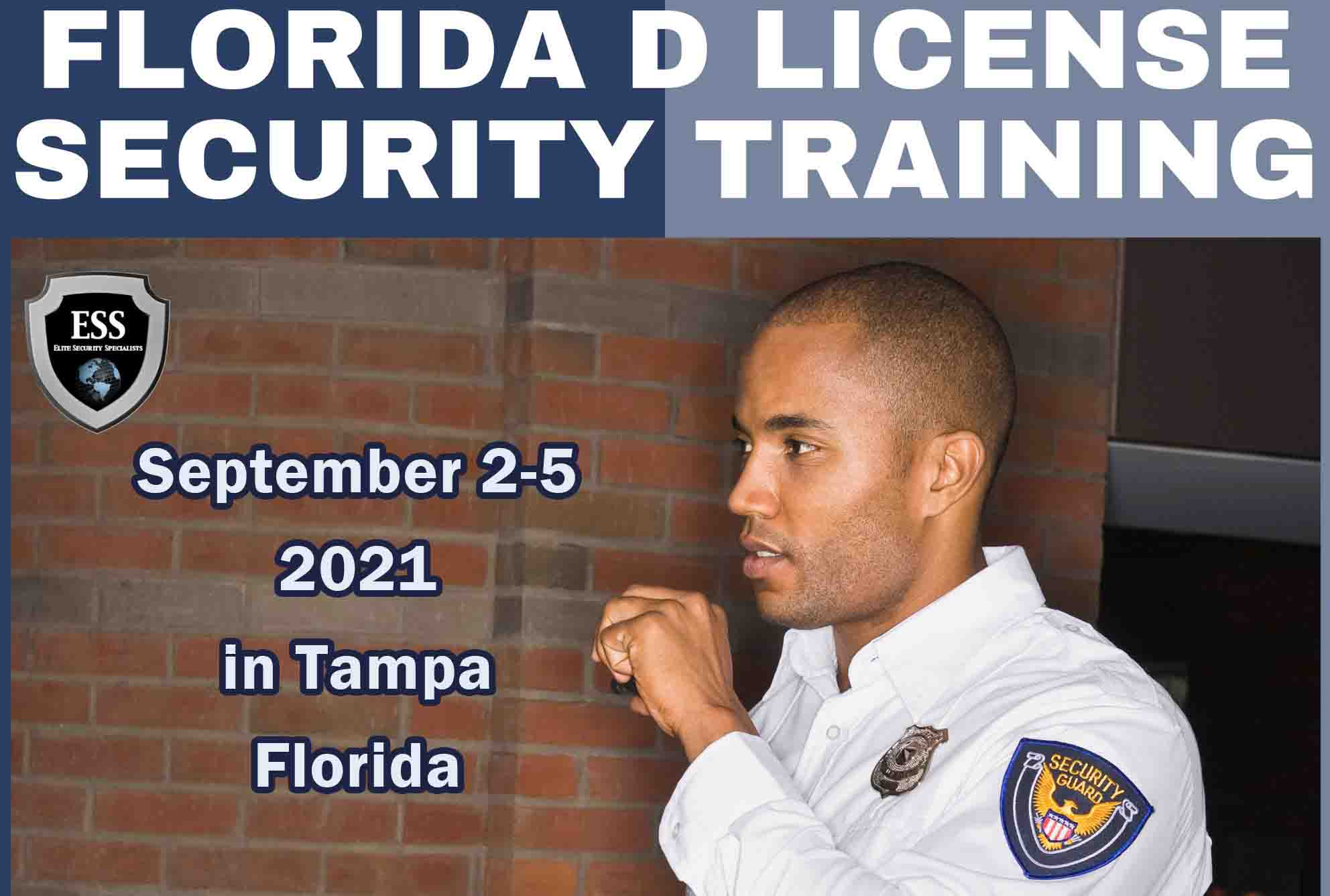 Florida D Security License Training in Tampa SEPT 1