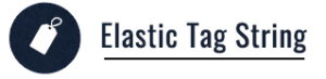 Elastic Tag String