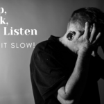 Listen & Do What God Says   Pay Attention, Take It Slow