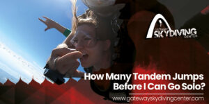 Read more about the article How Many Tandem Jumps Before I Can Go Solo?