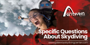 Read more about the article Specific Questions About Skydiving