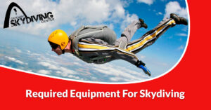 Read more about the article Required equipment for skydiving