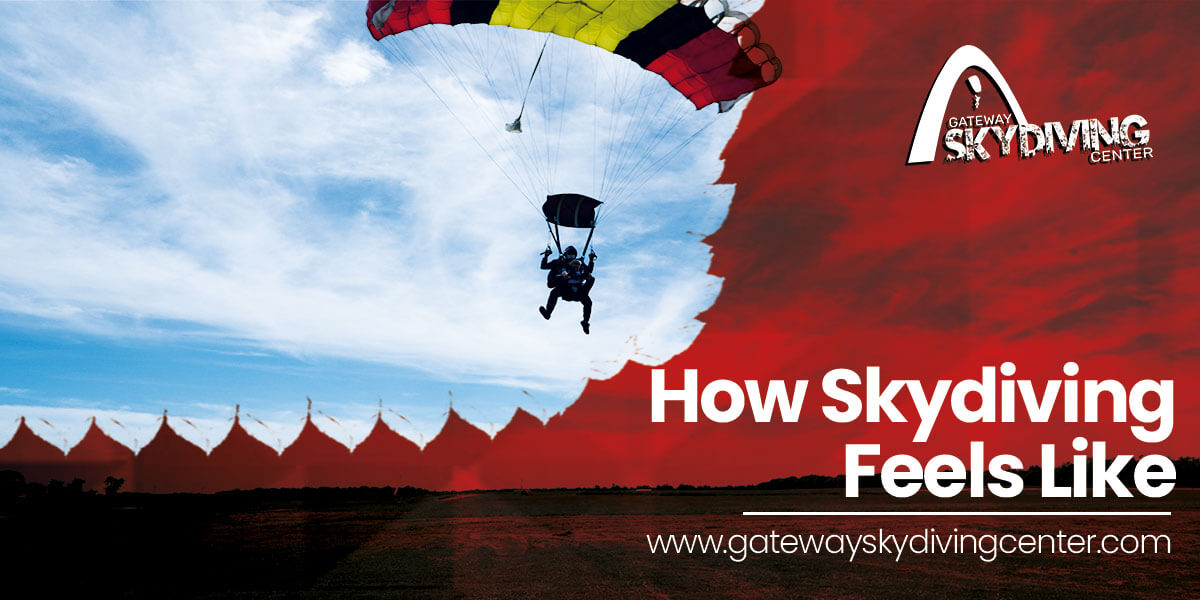 You are currently viewing How Skydiving Feels Like