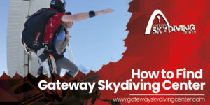 Read more about the article How to Find Gateway Skydiving Center