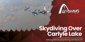 Read more about the article Skydiving Over Carlyle Lake