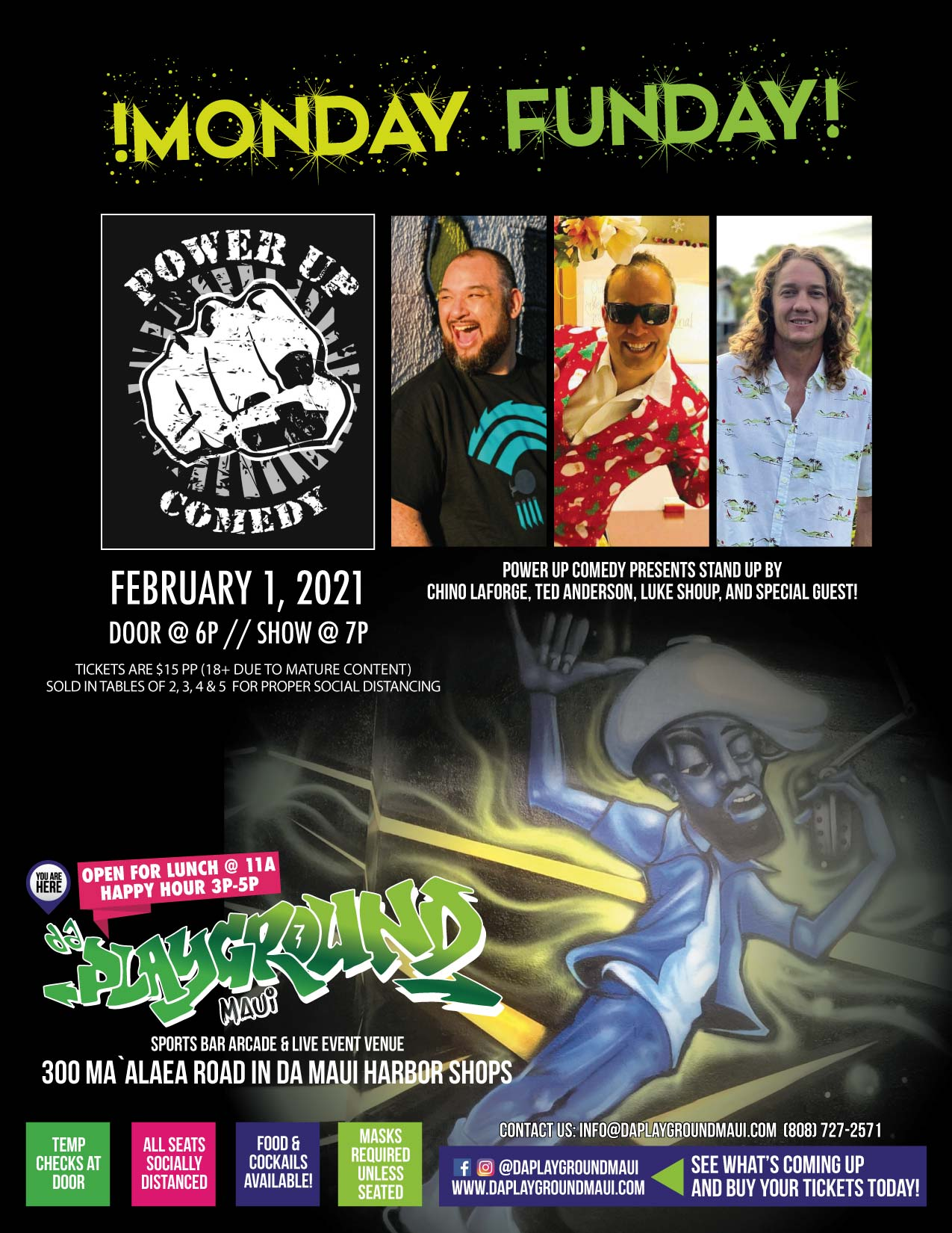 Power Up Comedy presents Stand Up Comedy featuring Chino LaForge, Ted Anderson, Luke Shoup at da playground maui