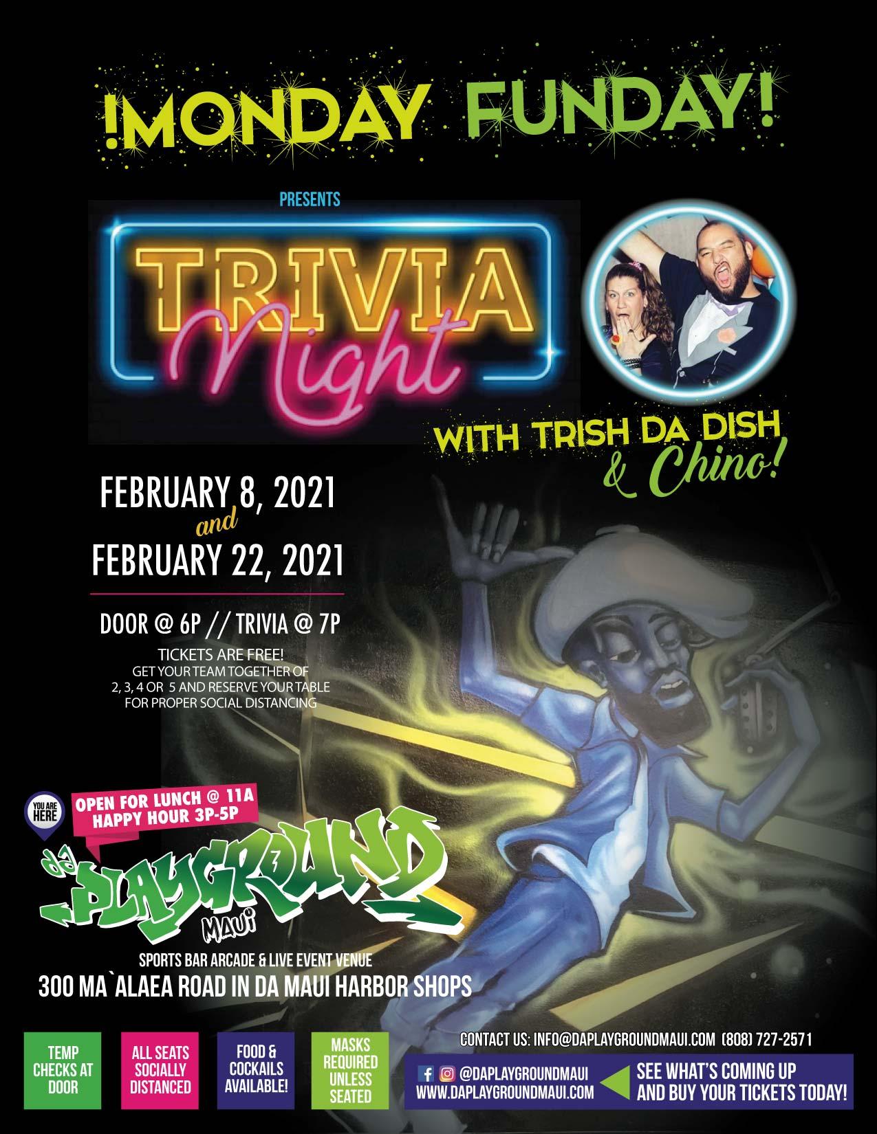 !Monday Funday! Trivia Night with Trish da Dish and Chino at da playground maui!