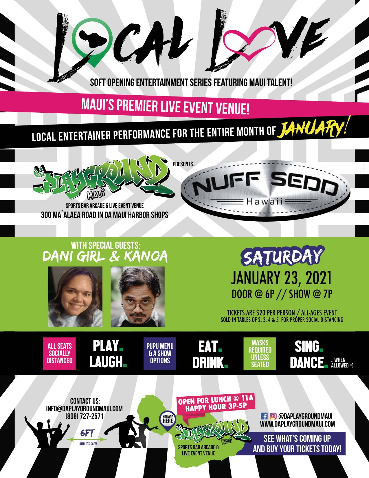 Nuff Sedd with special guests Dani Girl and Kanoa at da Playground Maui