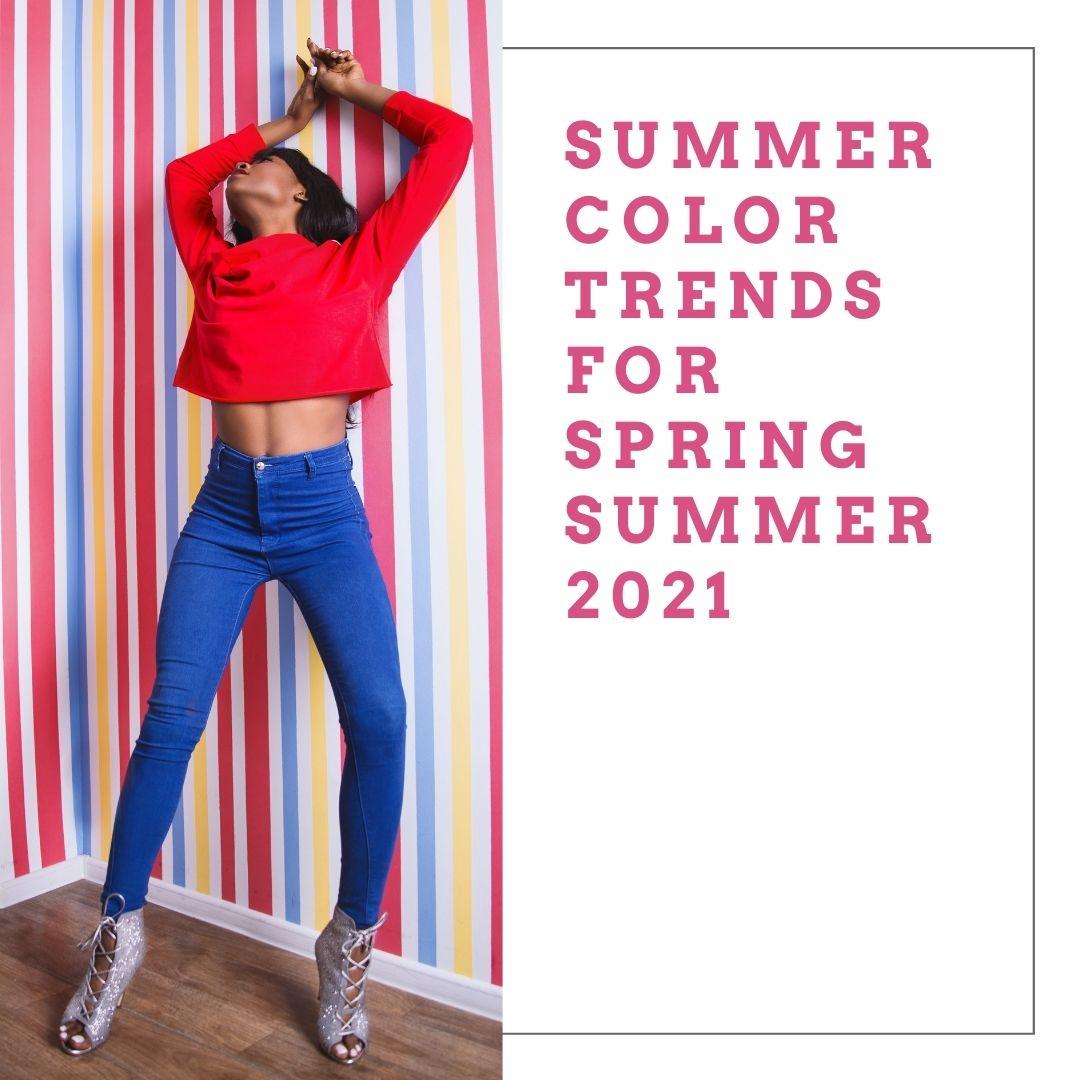 Color Trends Spring Summer 2021