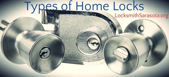 Types of Home Locks - LocksmithSarasota.org