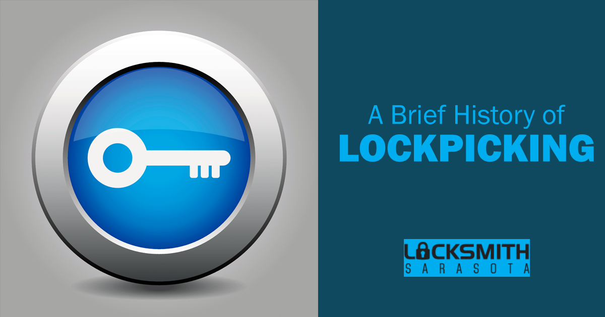 A Brief History Of Lock Picking