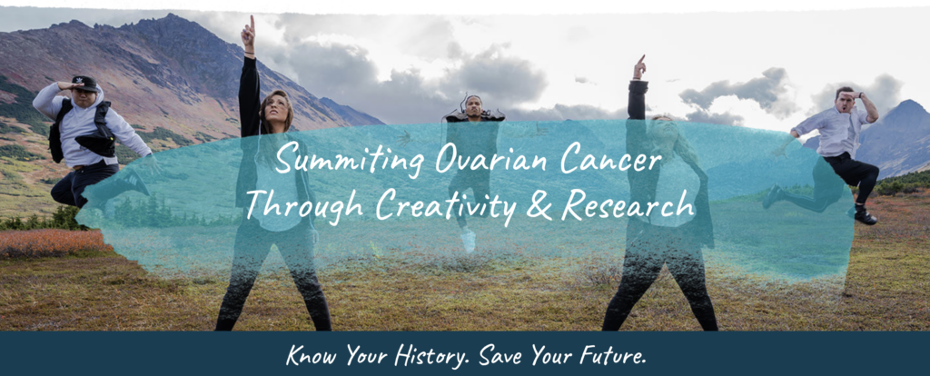 """5 dancers pose in a mountain valley with the Any Mountain slogan """"Summiting Ovarian Cancer Through Creativity & Research"""""""