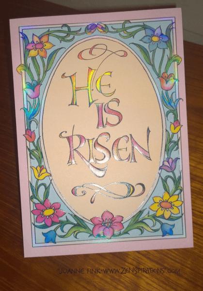 Zenspirations®_by_Joanne_Fink_He_is_Risen_Card