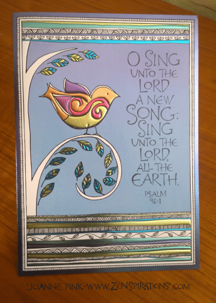 Zenspirations®_by_Joanne_Fink_Sing_Unto_the_Lord_Card
